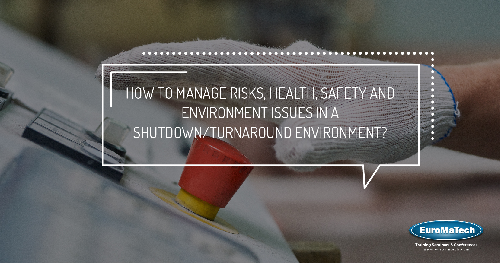 Managing Shutdowns, Turnarounds and Outages Training Course