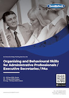 Organising and Behavioural Skills for Administrative Professionals / Executive Secretaries / PAs Thumbnail